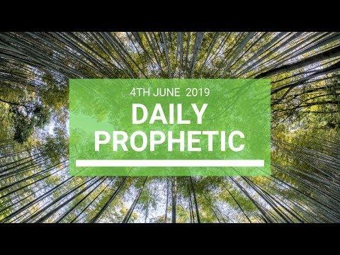 Daily Prophetic 4 June 2019   Word 4