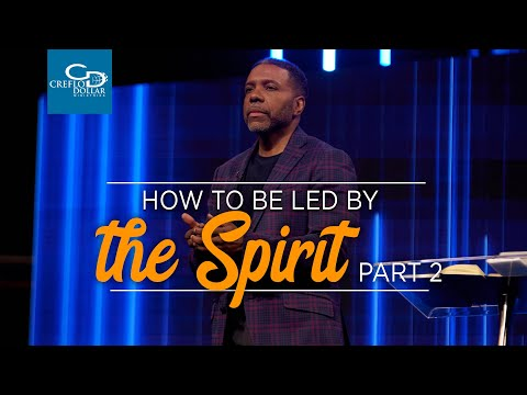 How to Be Led by the Spirit Pt. 2 - Episode 4