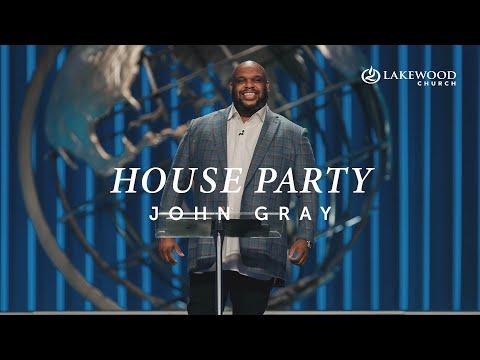 House Party  Pastor John Gray  2020