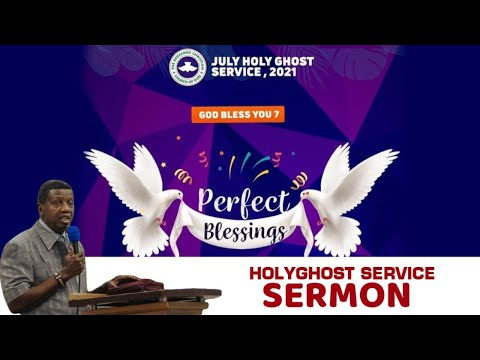 PASTOR E.A ADEBOYE SERMON - PERFECT BLESSINGS