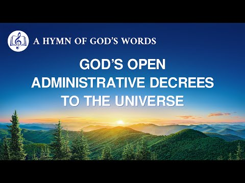 A Hymn of Gods Words  Gods Open Administrative Decrees to the Universe
