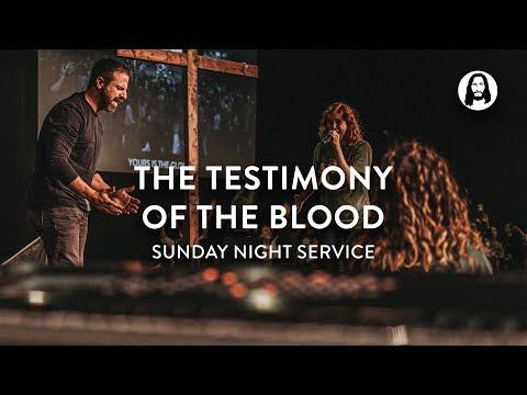 The Testimony of The Blood  Michael Koulianos  Sunday Night Service
