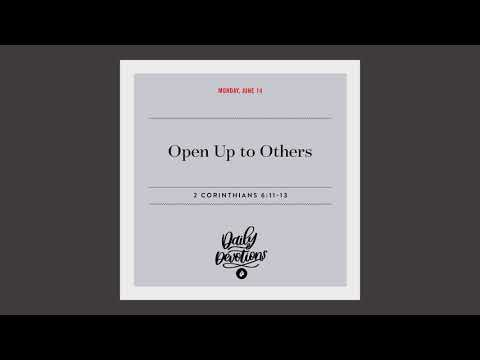 Open Up to Others  Daily Devotional