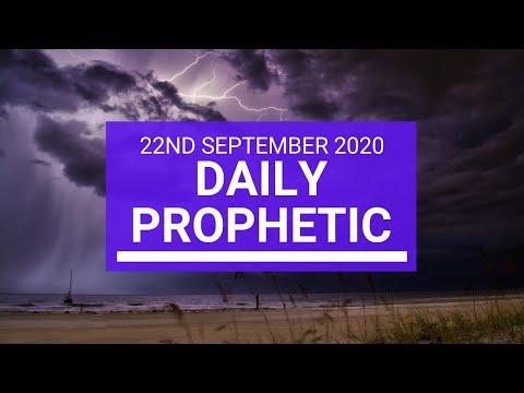Daily Prophetic 22 September 2020 4 of 8 Daily Prophetic Word