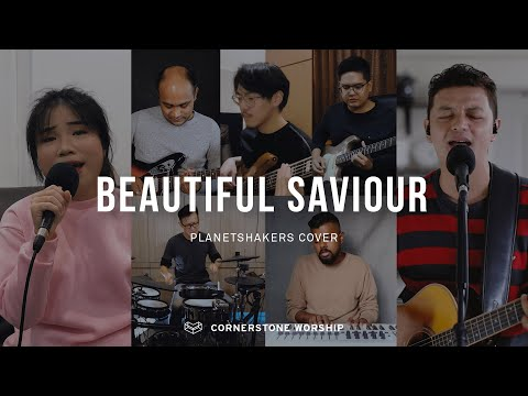 Beautiful Saviour (Planetshakers) - Ng Dong Ying & Bob Nathaniel  Cornerstone Worship
