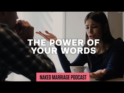 The Power of Your Words  Dave and Ashley Willis