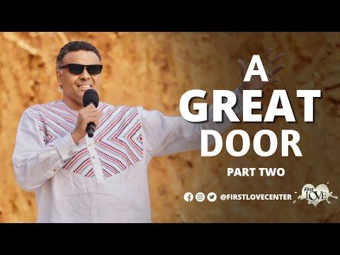 A Great Door: Part 2  Dag Heward-Mills