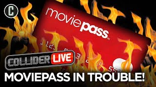 MoviePass Changed the Passwords of Frequent Users - Collider Live #194