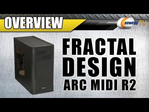 Fractal Design Arc Midi R2 Mid Tower Computer Case Overview - Newegg TV - UCJ1rSlahM7TYWGxEscL0g7Q