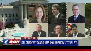 Judicial Crisis Network: Democrat candidates should show SCOTUS lists