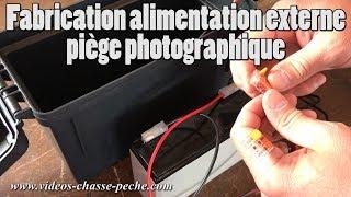 Alimentation externe piège photographique