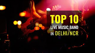 Top 10 Live Music Bands in Delhi NCR - sakib , Electronica