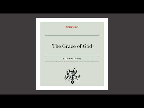 The Grace of God  Daily Devotional