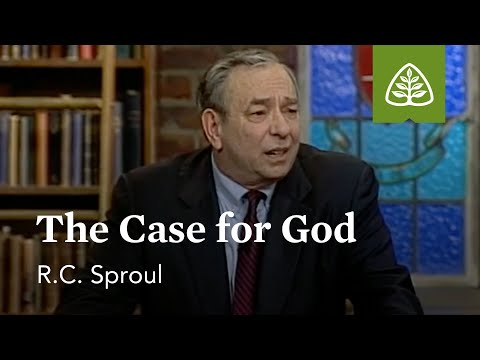 The Case for God: Defending Your Faith with R.C. Sproul