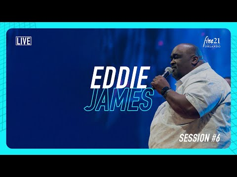 Fire21  Eddie James  LIVE
