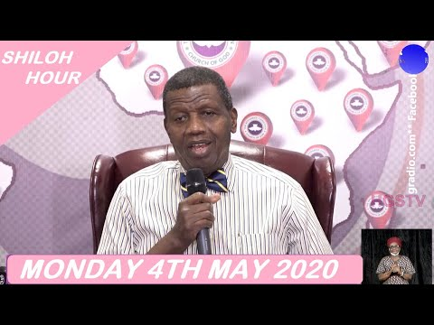 PASTOR E.A ADEBOYE SERMON - RCCG 05/04/2020 SHILOH HOUR