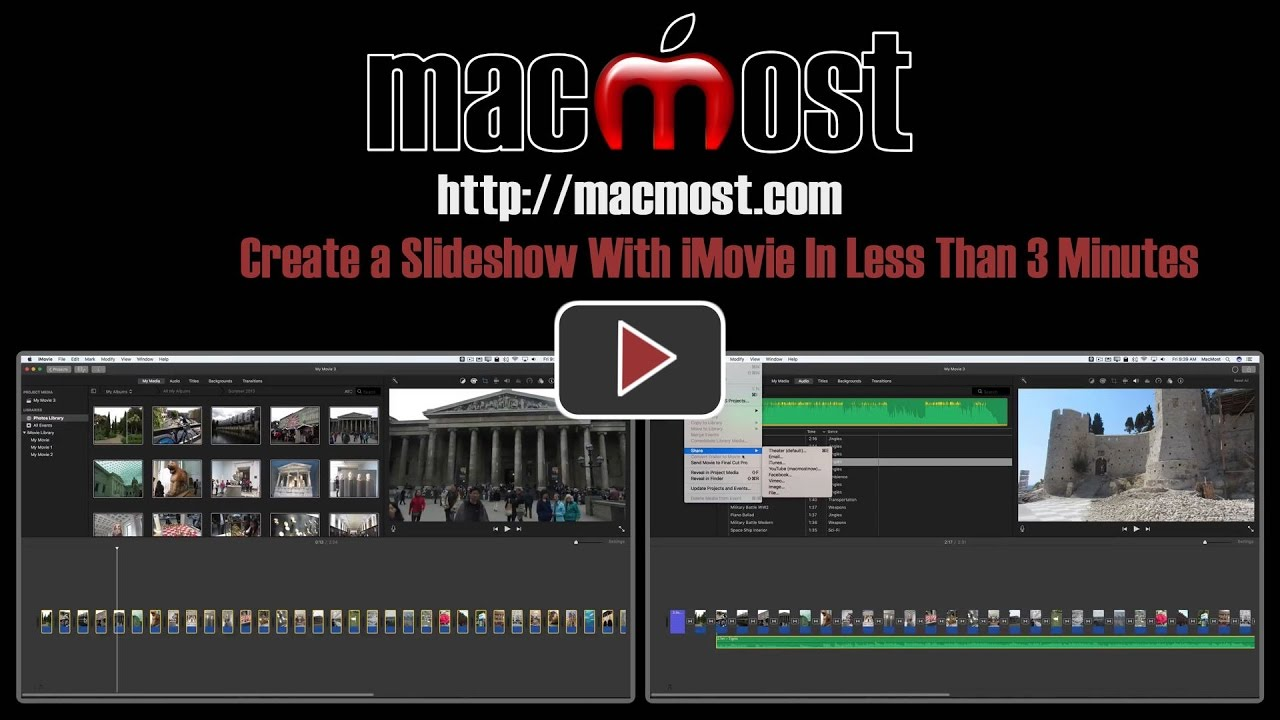Create a slideshow with imovie in less than 3 minutes macmost maxwellsz