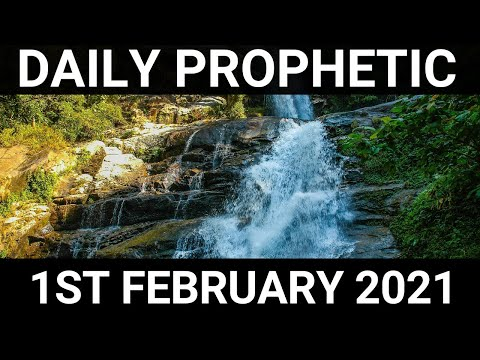 Daily Prophetic 1 February 2021 7 of 7