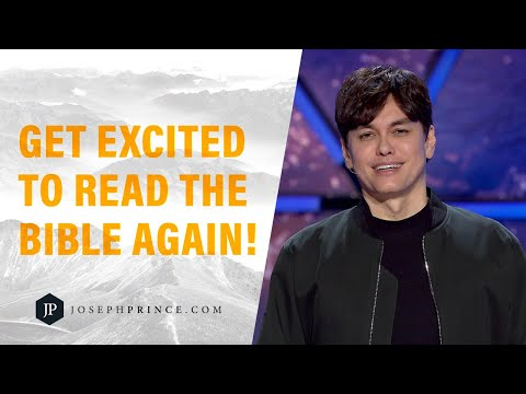 Get Excited To Read The Bible Again!  Joseph Prince