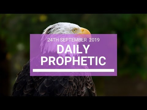 Daily Prophetic 24 September 2019   Word 4