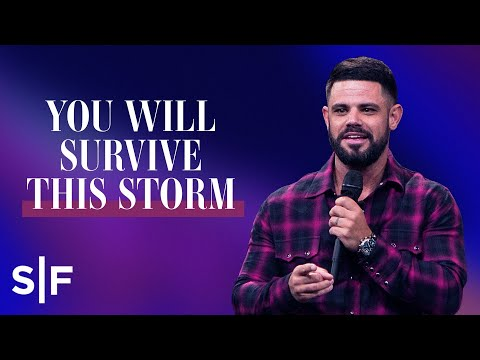 You Will Survive This Storm  Steven Furtick