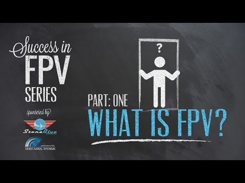 Success in FPV Part:1 - What is FPV? - UC0H-9wURcnrrjrlHfp5jQYA