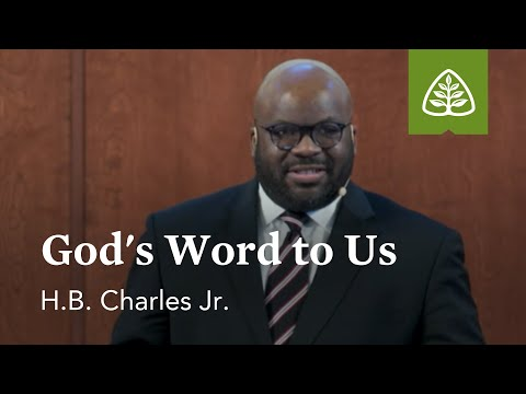 H.B. Charles Jr.: Gods Word to Us