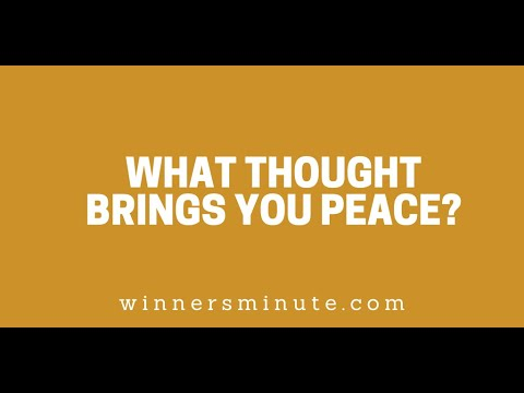 What Thought Brings You Peace? // The Winner's Minute With Mac Hammond