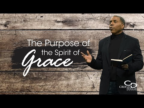 The Purpose of the Spirit of Grace pt.2