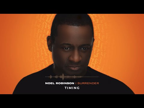 Noel Robinson - Timing (Album Commentary)