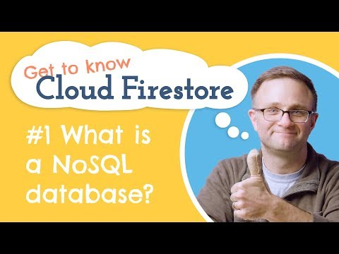 What is a NoSQL Database? How is Cloud Firestore structured? | Get to Know Cloud Firestore #1 - UCP4bf6IHJJQehibu6ai__cg