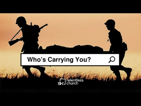 Who's Carrying You?  John Gray