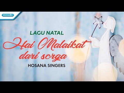 Hosana Singers - Hai Malaikat Dari Sorga