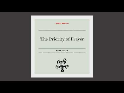 The Priority of Prayer  Daily Devotional