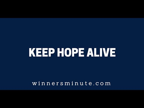 Keep Hope Alive  The Winner's Minute With Mac Hammond