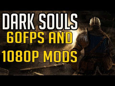 Dark Souls Mods - 1080p and 60fps - UCZD-RX9o01uKVoEdmGFGGTg