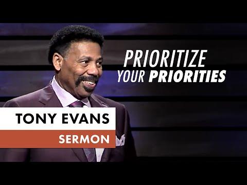 A Challenge to Prioritize Your Priorities - Tony Evans Sermon