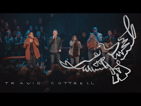 Oh My Soul // Travis Cottrell // Live