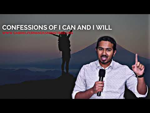 CONFESSIONS OF VICTORY, I CAN AND I WILL, WITH EVANGELIST GABRIEL FERNANDES