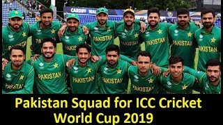 Pakistan Cricket Team Squad for World Cup 2019