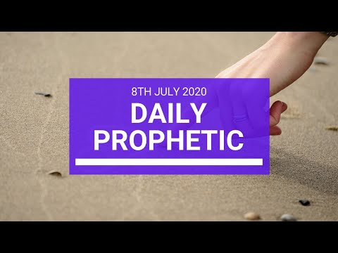 Daily Prophetic 8 July 2020 10 of 10
