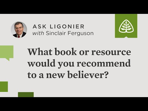 What book or resource would you recommend to a new believer?