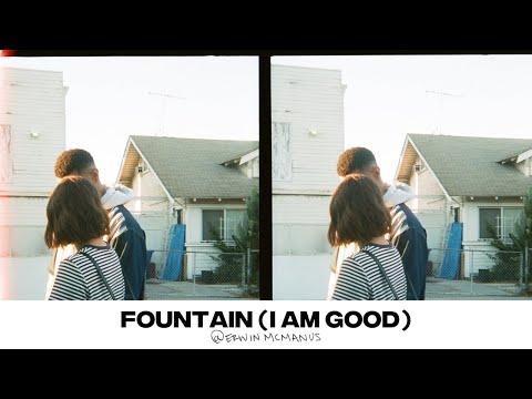 FOUNTAIN (I AM GOOD)  Erwin McManus - MOSAIC:ONLINE