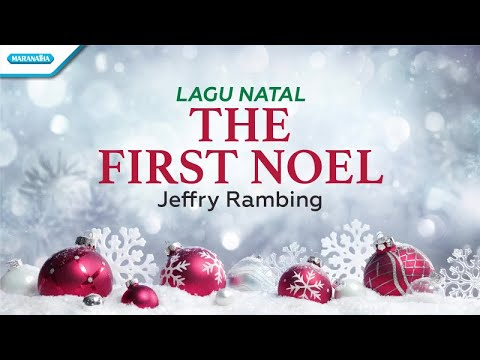 Jeffry Rambing - The First Noel