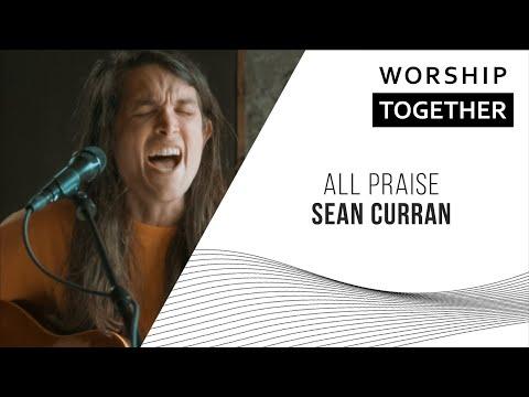 All Praise // Sean Curran // New Song Cafe