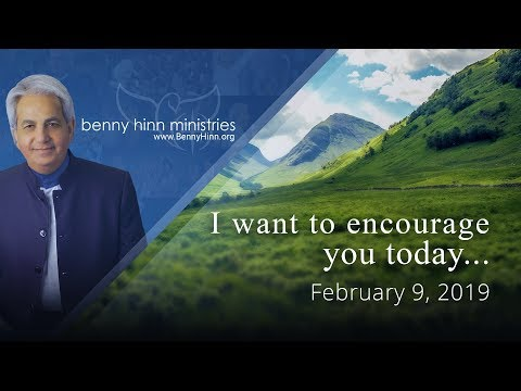 Just Want to Encourage You today - a special word from Benny Hinn