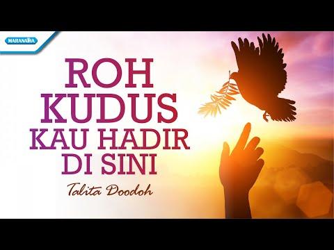 Roh Kudus kau Hadir Disini - Talita Doodoh (with lyric)