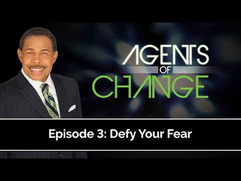 Defy Your Fear - Agents of Change