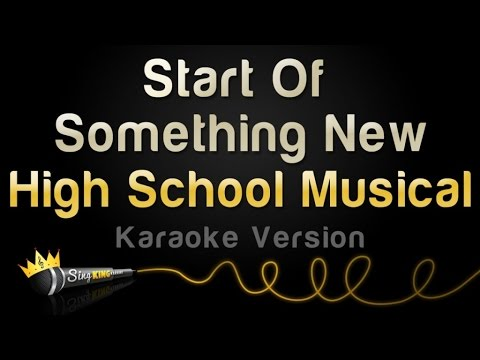 High School Musical - Start Of Something New (Karaoke Version) - UCwTRjvjVge51X-ILJ4i22ew