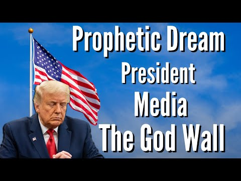 Prophetic Dream - The God Wall - Media - President